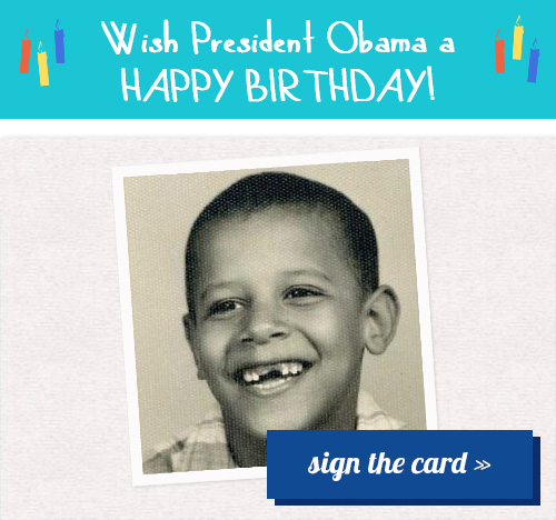 Sign Obamas Birthday Card Or Two Minute Conservative